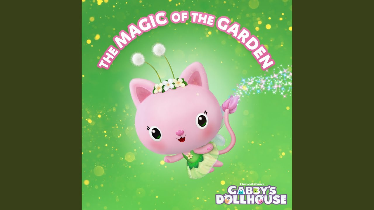 Download The Magic of the Garden (From Gabby's Dollhouse)