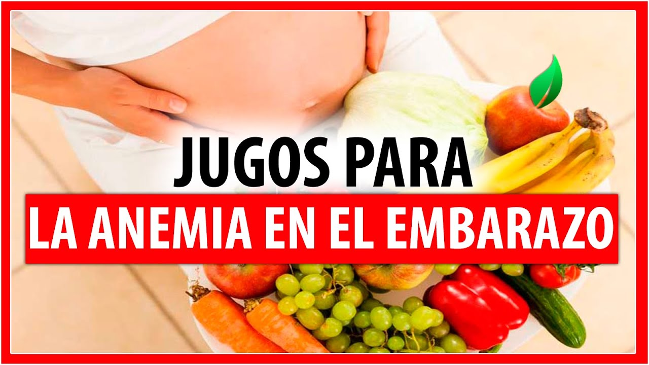 alimentos para anemia embarazo