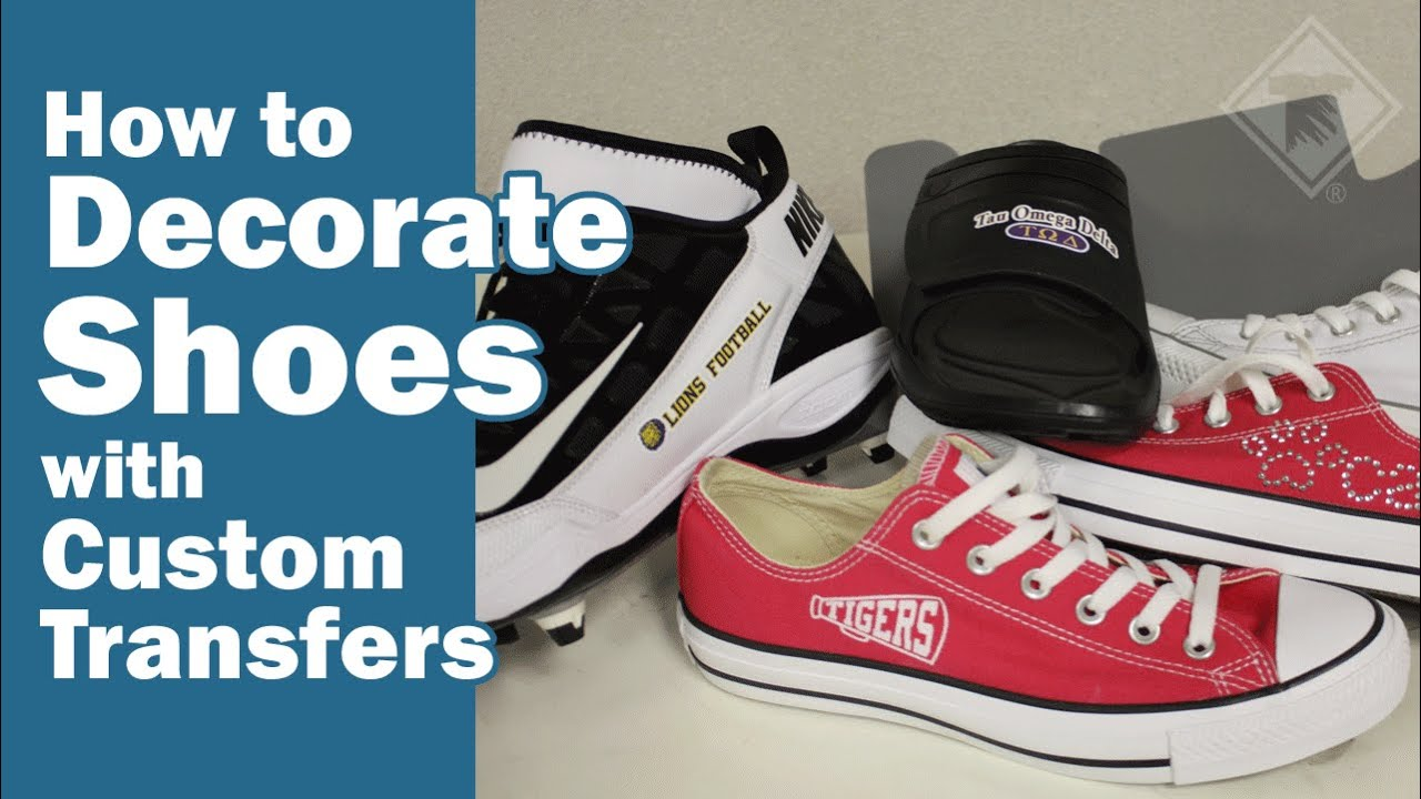 How To Decorate Shoes With Custom Transfers Youtube