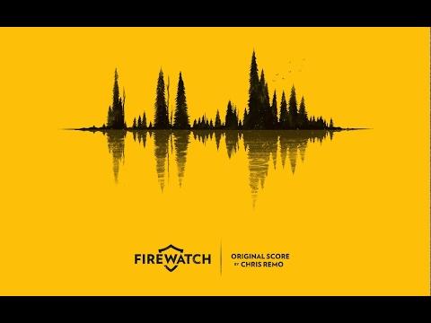 Firewatch (original game score by Chris Remo)