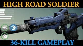 High Road Soldier Scout Rifle (Destiny PvP 36-Kill Gameplay)