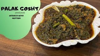 Palak Gosht  Spinach with Mutton  पलक गशत  Palak Gosht Recipe with Few Ingredients  Zaikedaar