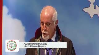 İstanbul Barosu Başkanı Avukat Mehmet Durakoğlu 24 Şubat 2018 Ankara Konuşması - Biz Avukatız