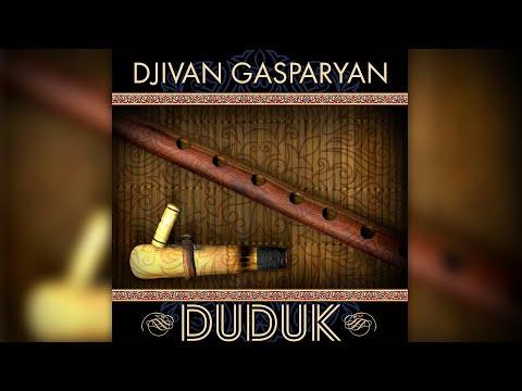 Djivan Gasparyan - Doudouk    Дживан Гаспарян - армянский дудук