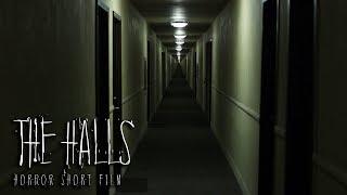 The Halls - Horror Short Film