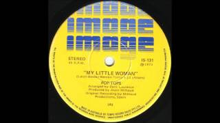 Pop Tops - My Little Woman (Stereo)