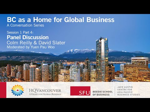 HQ Vancouver: BC as a Home for Global Business (Pt. 4 – Attracting Corporate Headquarters)