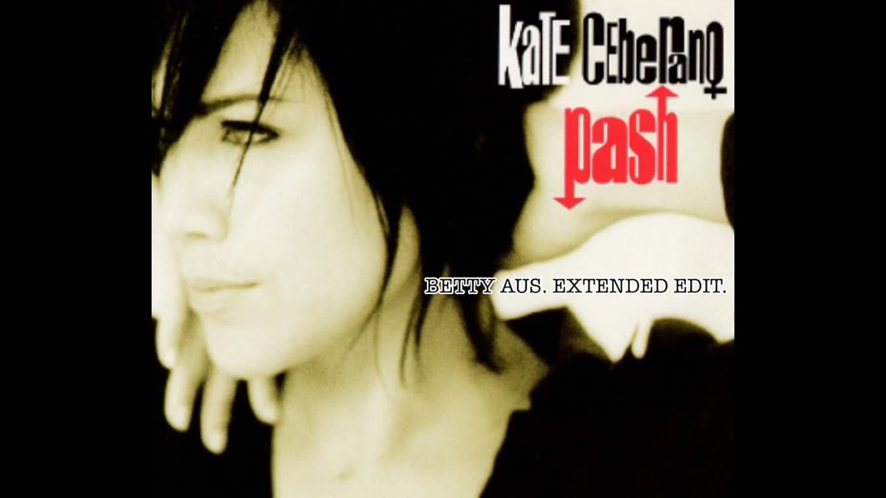 Download Kate Ceberano - Pash (Betty Aus. Extended Edit)