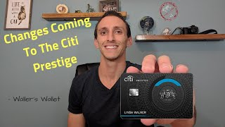 Changes Coming To The Citi Prestige, Including 5x Categories | Waller