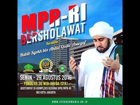 MPR RI Bersholawat Bersama Habib Syech bin Abdul Qodir Assegaf