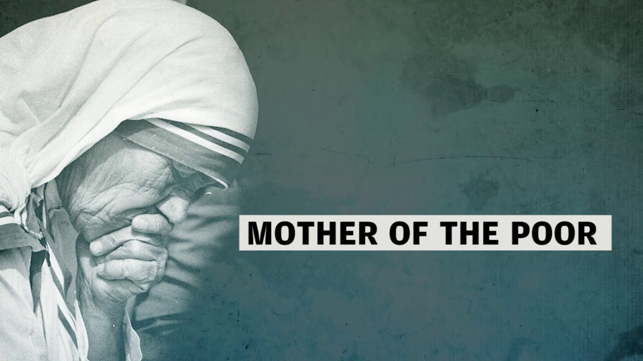 Kolkata's Saint: Mother of the poor