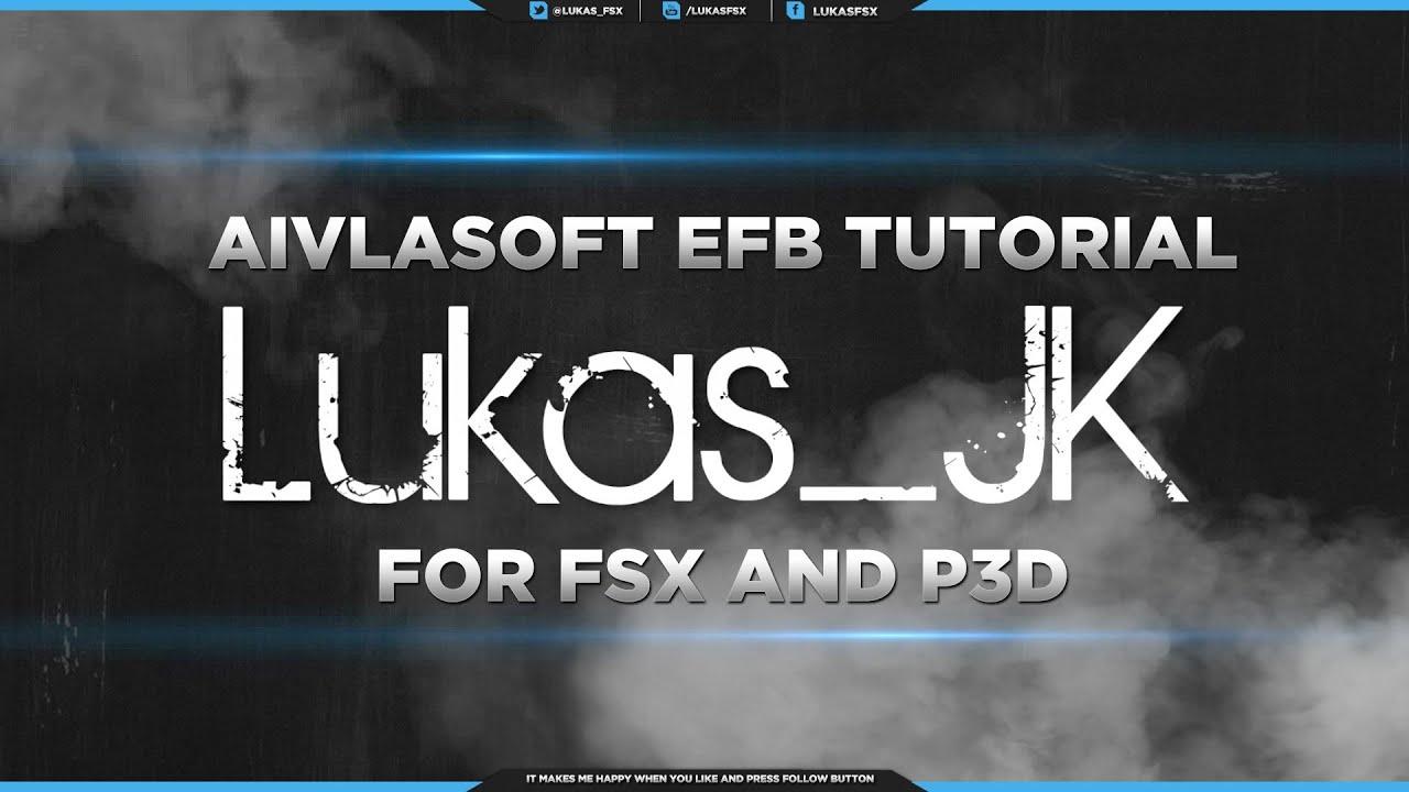 FSX P3D Short Aivlasoft EFB Tutorial / Introduction by Lukas_JK