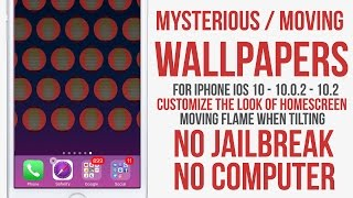 Mysterious Wallpaper for IPhone : Moving Fire Wallpapers / No Jailbreak No Computer