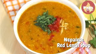Nepalese Red Lentil Soup / How to make Red Lentil Soup 🥣🌿 [Easy & Nutritious] - Pabs Kitchen