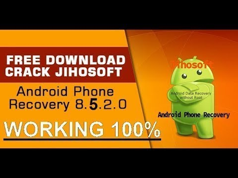Jihosoft android phone recovery crack Download Full Unlocked
