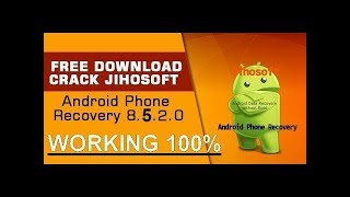 Jihosoft Android Phone Recovery 8.5.2.0 Cracked Download