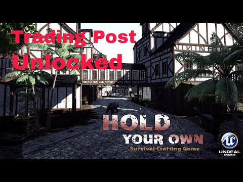 Hold Your Own Gameplay/The Trading Post #2