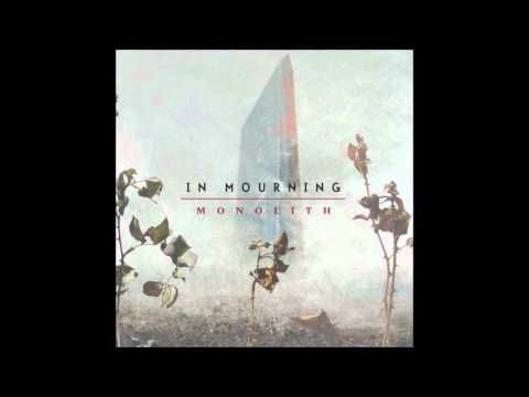 In Mourning - With You Came Silence