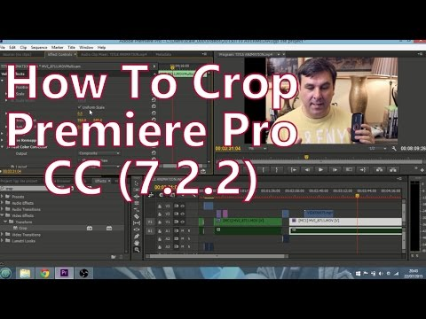 How To Crop Video & Photos In Premiere Pro CC (7.2.2)