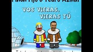 Pedro Aznar y Piñón Fijo - Vos Vieras, Vieras Tú
