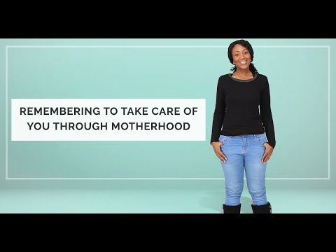 Remembering to Take Care of You Through Motherhood. http://bit.ly/305t3FN