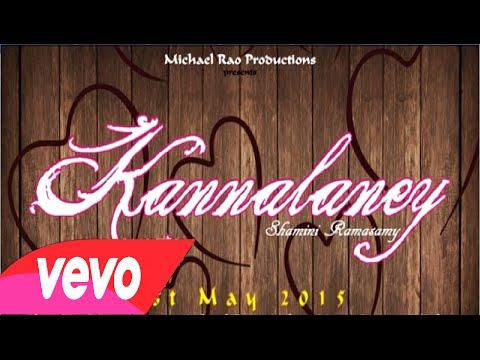 Kannalaney- Shamini Ramasamy | Michael Rao