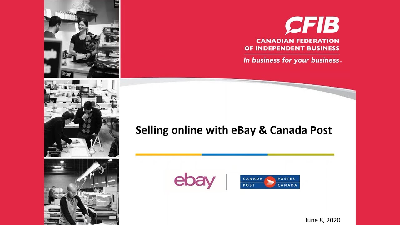 Cfib Presents Selling Online With Ebay And Canada Post Youtube