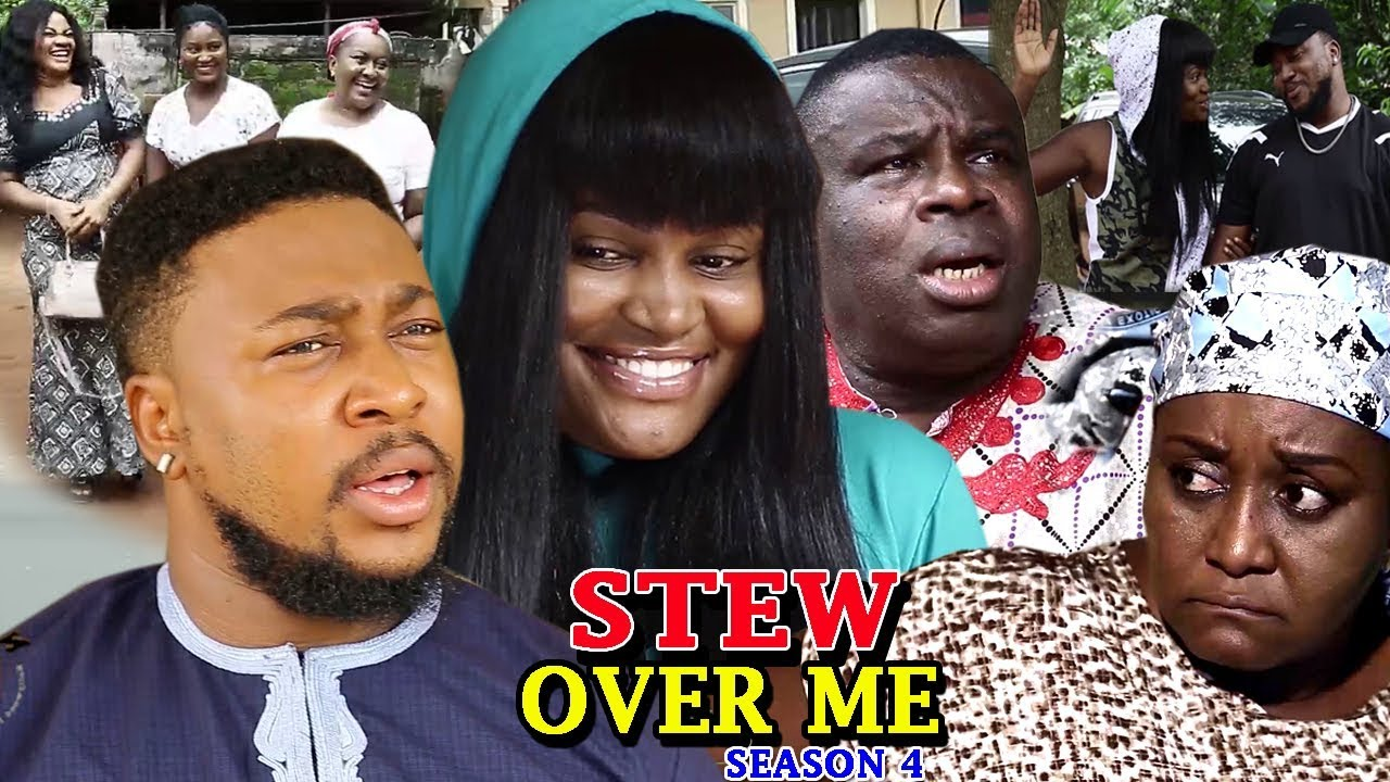 Stew Over Me Season 4 - (New Movie) 2018 Latest Nigerian Nollywood Movie Full HD | 1080p