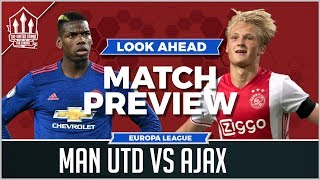 Ajax vs Manchester United | LIVE EUROPA LEAGUE FINAL PREVIEW
