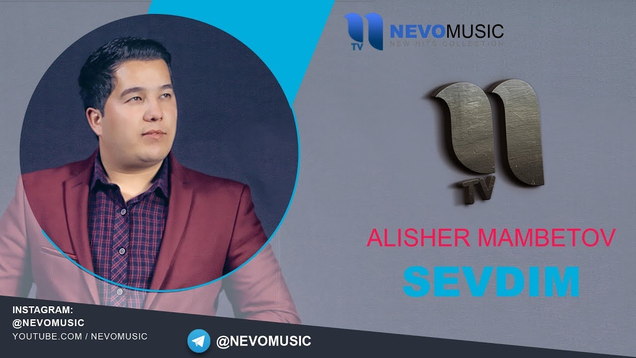 Alisher Mambetov - Sevdim | Алишер Мамбетов - Севдим (music version)
