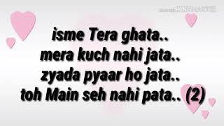 isme-tera-ghata-song