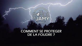 Comment se protéger de la foudre ? (Extrait «Le monde de Jamy - Les colères du ciel ! »)