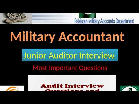 Military Accountant Junior Auditor Interview  Questions  &  Answers