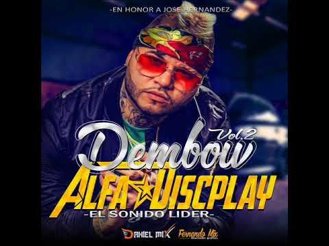 Oficial Dembow Vol 2 Alfa Discplay Prod By Daniel Mix El Eminent