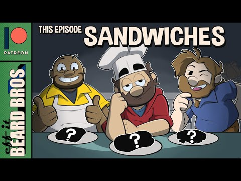 We Made Sandwiches For Each Other #Wholesome | Eff It Beard Bros