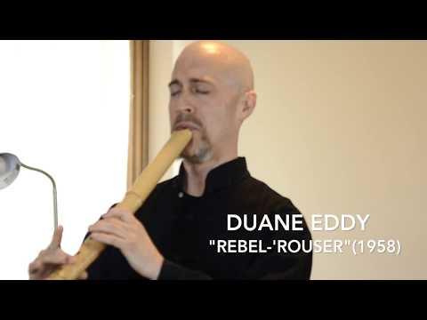 """Rebel Rouser"" (Duane Eddy, 1958) Played On Jinashi Zen Shakuhachi Flute"