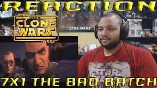 "Star Wars: The Clone Wars Season 7 Episode 1 ""The Bad Batch"" REACTION!!"