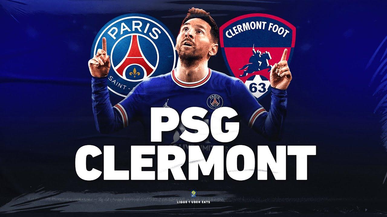 🔴 PSG - CLERMONT // ClubHouse ( paris vs cf63 ) - Messi, Neymar, etc.. Absent ?