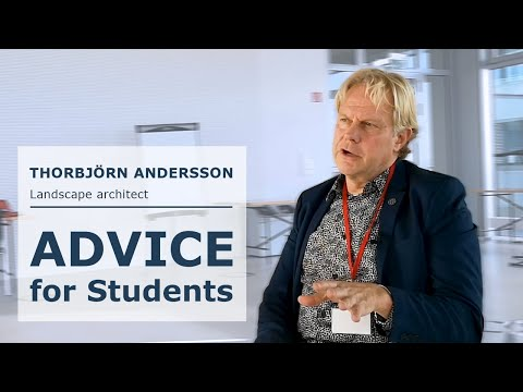 Advice for Landscape Architecture Students - Thorbjörn Andersson