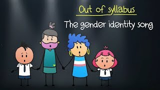 Gender Identity Song | Son Of Abish