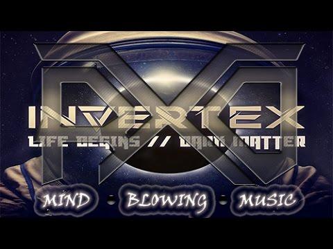 Invertex - Life Begins