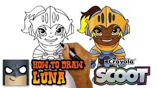 How to Draw Luna | Crayola Scoot | Awesome Step-by-Step Tutorial