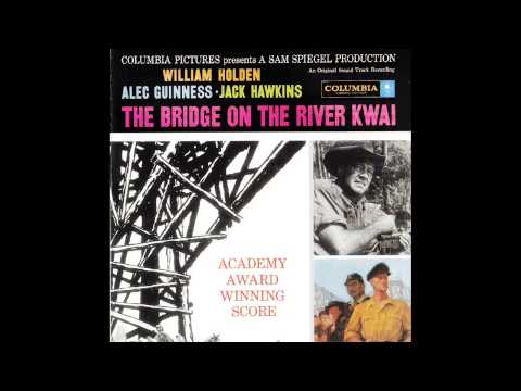 The Bridge On The River Kwai | Soundtrack Suite (Malcolm Arnold)