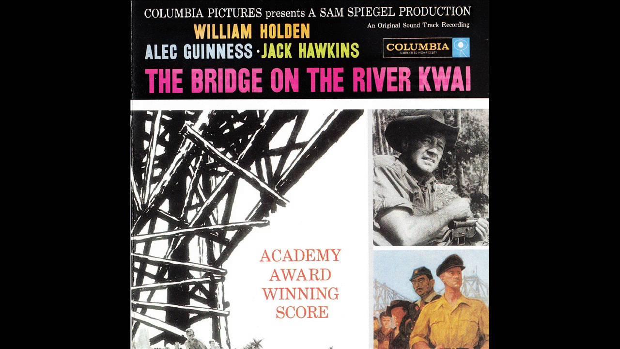 The Bridge On The River Kwai  Soundtrack Suite (Malcolm Arnold)