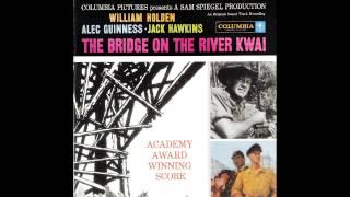 The Bridge On The River Kwai | Soundtrack Suite (Malcolm Arnold)