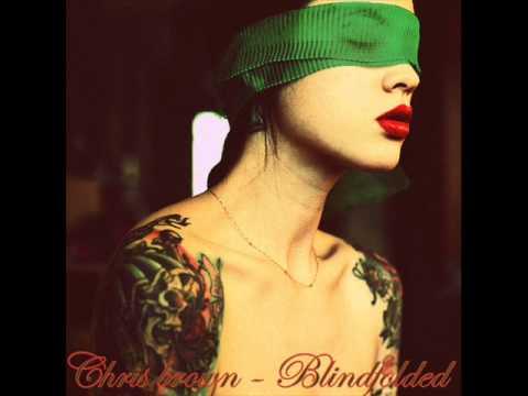 chris brown - blindfolded