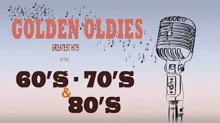 Greatest Hits Golden Oldies - 60's 70's 80's Best Songs Oldies but Goodies