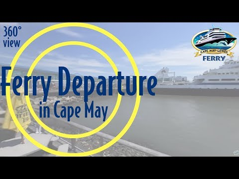 360° View: Ferry Departure from Cape May