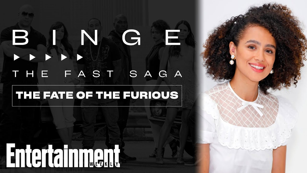 Nathalie Emmanuel on 'The Fate of the Furious' | The Fast Saga | EW's Binge | Entertainment Weekly