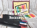 How to Make a Watercolor Background with Stampin' Up! - Episode 559
